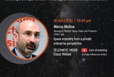 Space economy, la prospettiva di un'impresa privata  E' il seminario di Marco Molina,  Managing Director Sales and Products di SITAEL