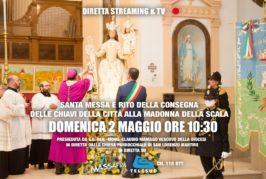 Santa Messa e rito della Consegna delle Chiavi della Città alla Madonna della Scala in diretta